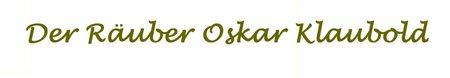 Der Räuber Oskar